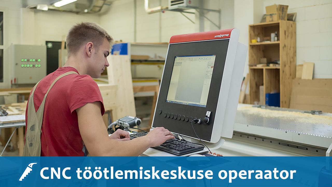CNC töötlemiskeskuse operaator